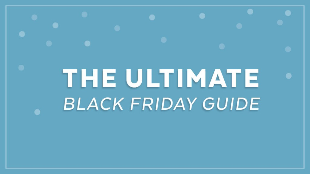 black-friday-guide_featured-image_v01